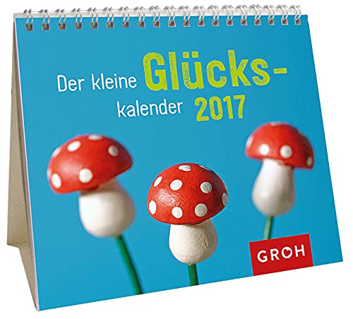 9783848515233: Der kleine Glückskalender 2017: Mini-Monatskalender