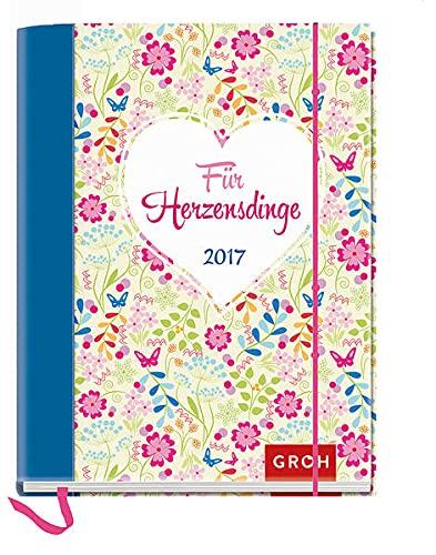 9783848515417: Für Herzensdinge 2017: Terminplaner mit Wochenkalendarium