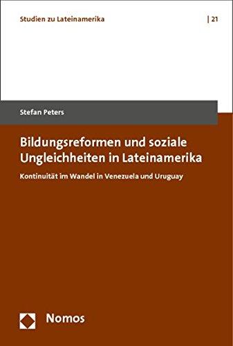 Bildungsreformen und soziale Ungleichheiten in Lateinamerika: Stefan Peters