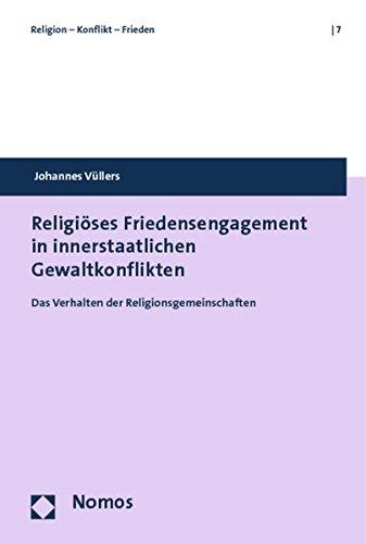 Religiöses Friedensengagement in innerstaatlichen Gewaltkonflikten: Johannes Vüllers