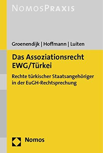 9783848700561: Das Assoziationsrecht EWG/Türkei
