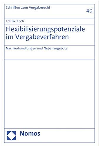 Flexibilisierungspotenziale im Vergabeverfahren: Frauke Koch
