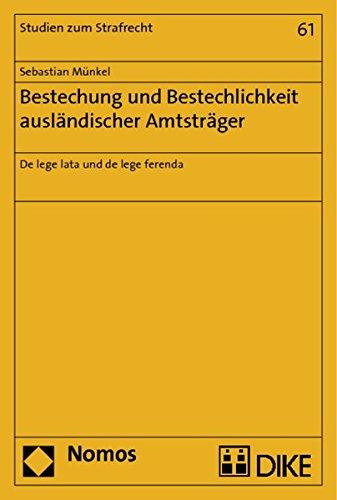 Bestechung und Bestechlichkeit ausländischer Amtsträger: Sebastian Münkel