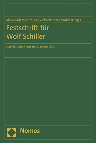 Festschrift für Wolf Schiller: Klaus L�derssen