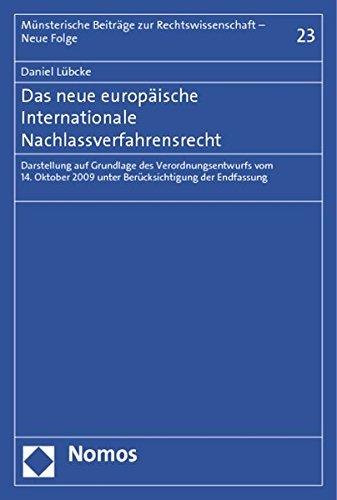 Das neue europäische Internationale Nachlassverfahrensrecht: Daniel Lübcke