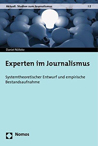 9783848701100: Experten im Journalismus: Systemtheoretischer Entwurf und empirische Bestandsaufnahme