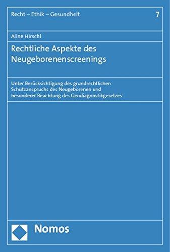 Rechtliche Aspekte des Neugeborenenscreenings: Aline Hirschl