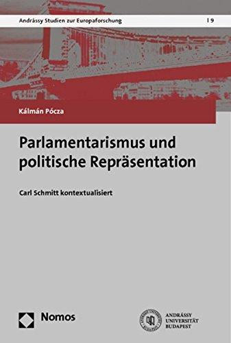 9783848701612: Parlamentarismus und politische Repräsentation: Carl Schmitt kontextualisiert