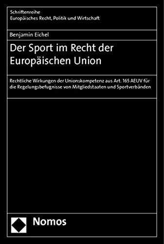 Der Sport im Recht der Europäischen Union: Benjamin Eichel