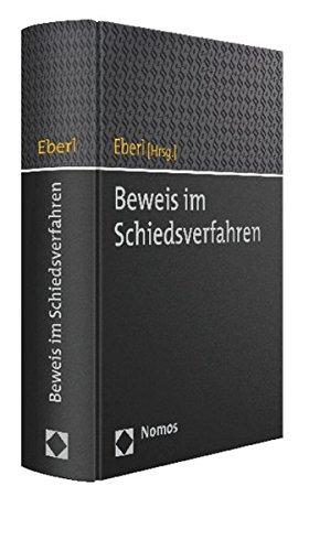 9783848702787: Beweis im Schiedsverfahren (German Edition)