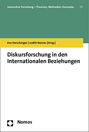 Diskursforschung in den Internationalen Beziehungen: Eva Herschinger