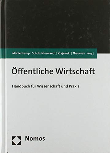 Öffentliche Wirtschaft : Handbuch für Wissenschaft und: Markus Krajewski