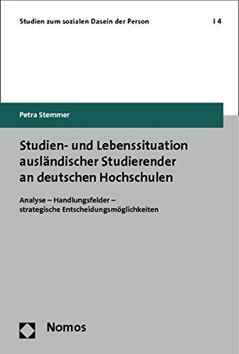 Studien- und Lebenssituation ausländischer Studierender an deutschen Hochschulen: Petra ...
