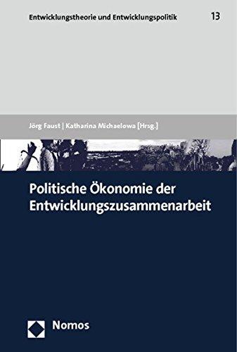 Politische Ökonomie der Entwicklungszusammenarbeit: Jörg Faust