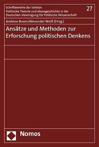 9783848704644: Ansätze und Methoden zur Erforschung politischen Denkens