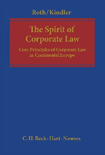 9783848704743: The Spirit of Corporate Law: Core Principles of Corporate Law in Continental Europe