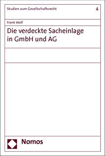 Die verdeckte Sacheinlage in GmbH und AG: Frank Wolf