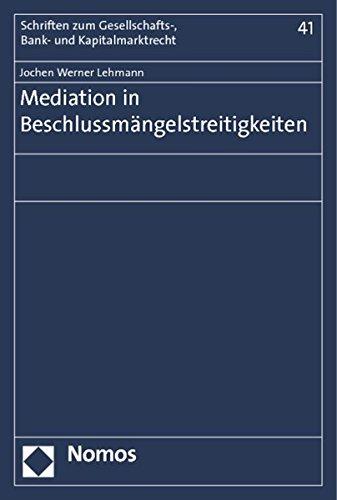 Mediation in Beschlussmängelstreitigkeiten: Jochen Werner Lehmann