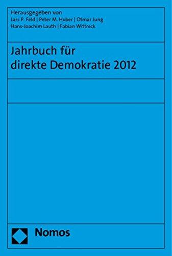 Jahrbuch für direkte Demokratie 2012: Lars P. Feld