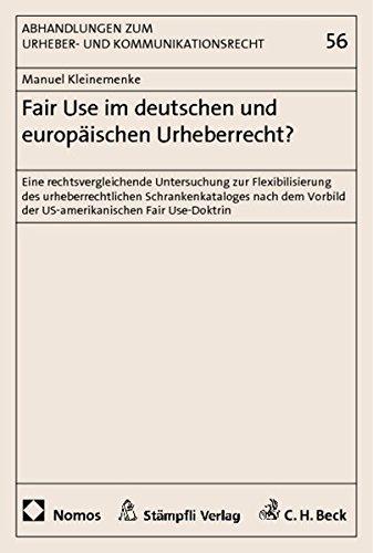 Fair Use im deutschen und europäischen Urheberrecht?: Manuel Kleinemenke