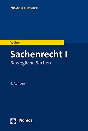 9783848706549: Sachenrecht I: Bewegliche Sachen (Nomoslehrbuch)
