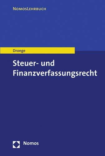 9783848706679: Steuer- und Finanzverfassungsrecht (German Edition)