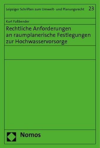 9783848706709: Rechtliche Anforderungen an raumplanerische Festlegungen zur Hochwasservorsorge