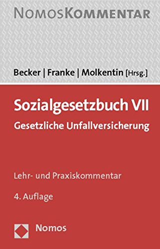 9783848706730: Sozialgesetzbuch VII: Gesetzliche Unfallversicherung