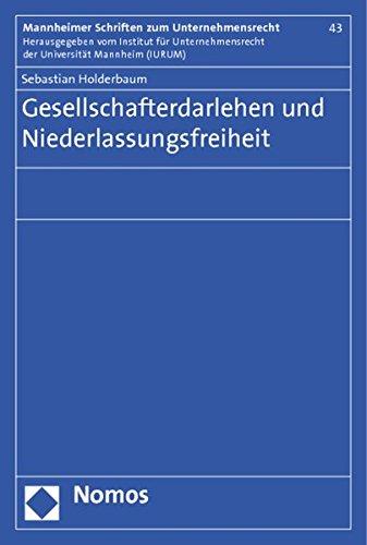 Gesellschafterdarlehen und Niederlassungsfreiheit: Sebastian Holderbaum