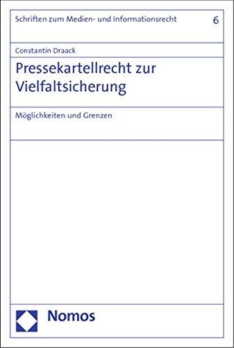 Pressekartellrecht zur Vielfaltsicherung: Constantin Draack