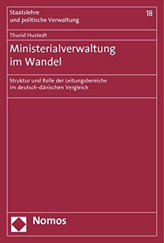 Ministerialverwaltung im Wandel: Thurid Hustedt