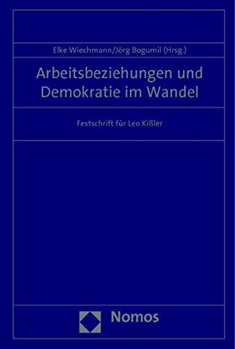 Arbeitsbeziehungen und Demokratie im Wandel: Elke Wiechmann