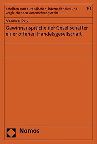 Gewinnansprüche der Gesellschafter einer offenen Handelsgesellschaft: Alexander Dory