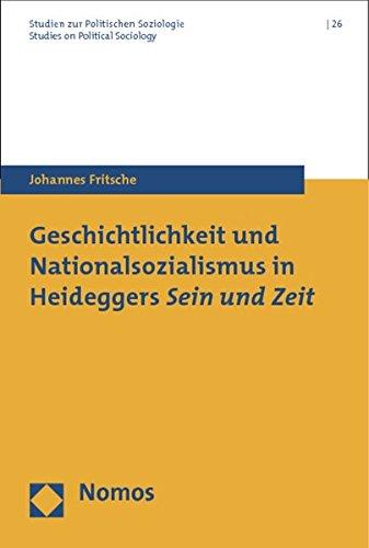 Geschichtlichkeit und Nationalsozialismus in Heideggers Sein und Zeit: Johannes Fritsche