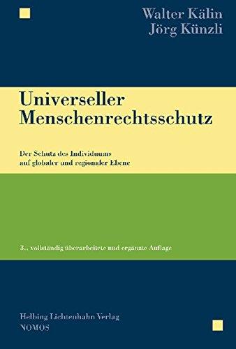 9783848708819: Universeller Menschenrechtsschutz: Der Schutz des Individuums auf globaler und regionaler Ebene