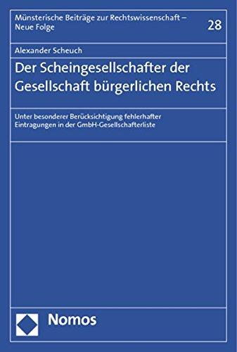 Der Scheingesellschafter der Gesellschaft bürgerlichen Rechts: Alexander Scheuch