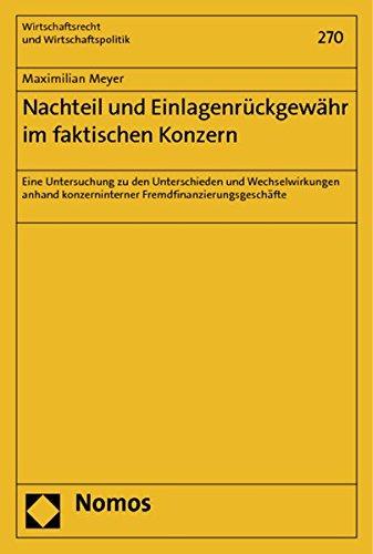 Nachteil und Einlagenrückgewähr im faktischen Konzern: Maximilian Meyer