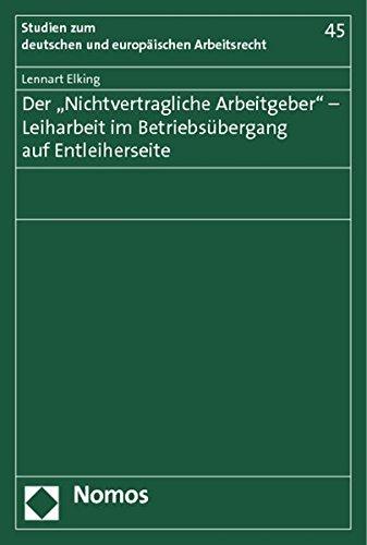 """Der """"Nichtvertragliche Arbeitgeber"""" - Leiharbeit im Betriebsübergang auf ..."""