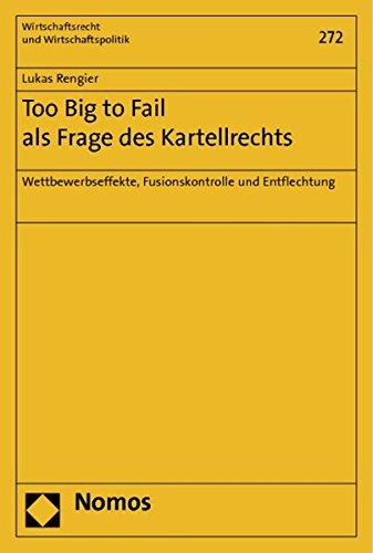 Too Big to Fail als Frage des Kartellrechts: Lukas Rengier