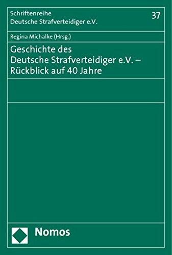 Geschichte des Deutsche Strafverteidiger e.V.- Rückblick auf 40 Jahre: Regina Michalke