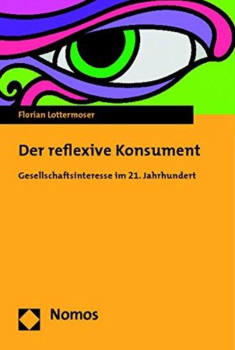 Der reflexive Konsument: Florian Lottermoser