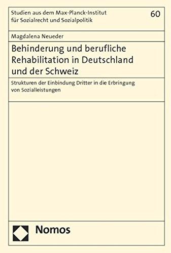 Behinderung und berufliche Rehabilitation in Deutschland und der Schweiz: Magdalena Neueder