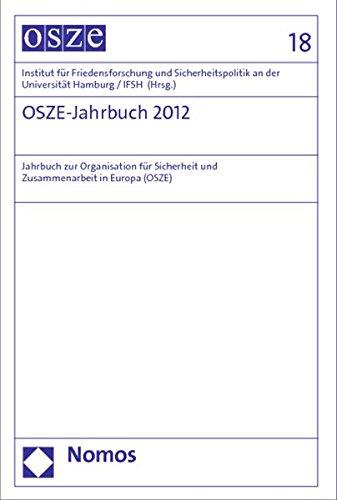 OSZE-Jahrbuch 2012: Institut f�r Friedensforschung und Sicherheitspolitik an der Universit�t ...
