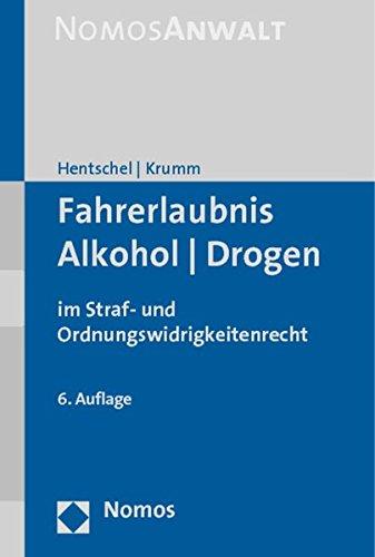 Fahrerlaubnis - Alkohol - Drogen: Peter Hentschel