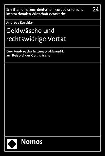 Geldwäsche und rechtswidrige Vortat: Andreas Raschke
