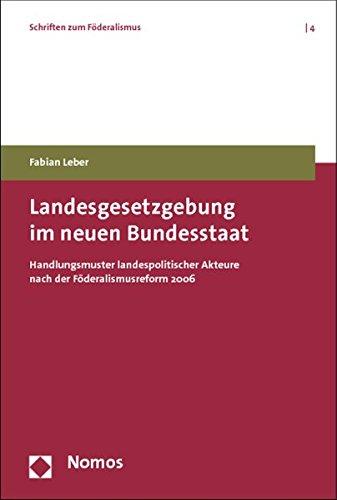 Landesgesetzgebung im neuen Bundesstaat: Fabian Leber