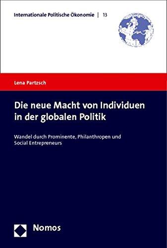 9783848711093: Die neue Macht von Individuen in der globalen Politik: Wandel durch Prominente, Philanthropen und Social Entrepreneurs