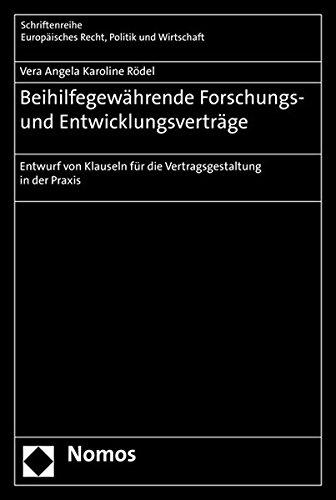 Beihilfegewährende Forschungs- und Entwicklungsverträge: Vera Angela Karoline Rödel