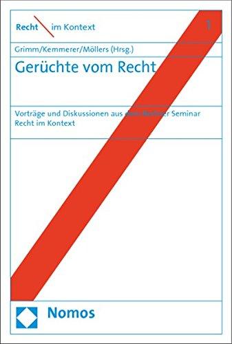 Gerüchte vom Recht: Dieter Grimm