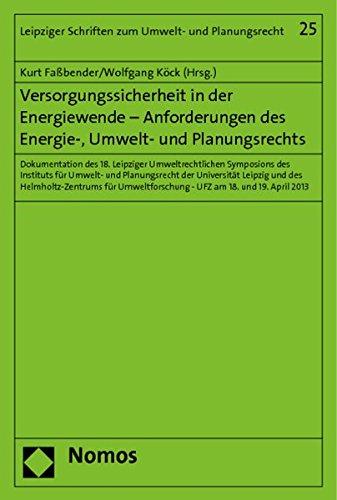 9783848711888: Versorgungssicherheit in der Energiewende - Anforderungen des Energie-, Umwelt- und Planungsrechts
